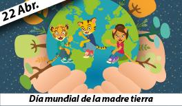 22 de abril. Día Mundial De La Tierra.