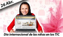 26 de abril: Día Internacional de las Niñas y las TIC