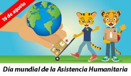 19 de Agosto. Día Mundial de la Asistencia Humanitaria