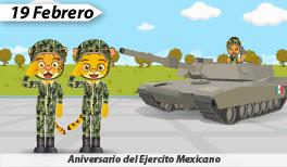 19 de febrero. Aniversario del Ejército Mexicano