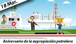 18 de Marzo: Aniversario de la Expropiación Petrolera en México