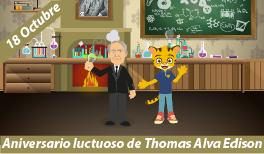 18 de Octubre. Aniversario luctuoso de Thomas Alva Edison