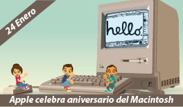 24 de Enero. Apple celebra Aniversario del Macintosh