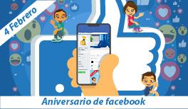 04 de febrero. Aniversario de Facebook