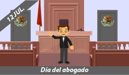 12 DE JULIO: DÍA DEL ABOGADO EN MÉXICO