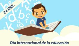 24 DE ENERO: DÍA INTERNACIONAL DE LA EDUCACIÓN
